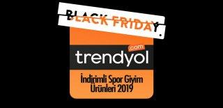 Trendyol Black Friday İndirimli Spor Giyim Ürünleri 2019 - Efsane Günler Kampanyalı Ürünler ve Fırsatları