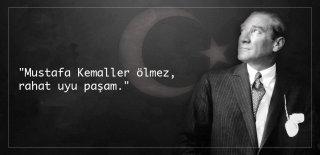 10 Kasım Sözleri - 10 Kasım Mustafa Kemal Atatürk'ü Anma Günü Sözleri