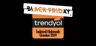 Trendyol Black Friday İndirimli Elektronik Ürünleri 2019 - Efsane Günler Kampanyalı Ürünler ve Fırsatları
