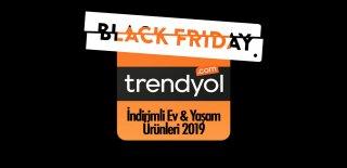 Trendyol Black Friday İndirimli Ev & Yaşam Ürünleri 2019 - Efsane Günler Kampanyalı Ürünler ve Fırsatları