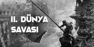 İkinci Dünya Savaşı Hakkında 10 İlginç Bilgi!