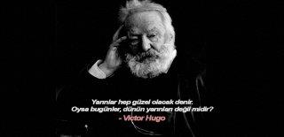 Victor Hugo Sözleri - Victor Hugo'nun En Güzel Sözleri