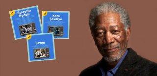 Sinema Dünyasına Damga Vuran En İyi 21 Morgan Freeman Filmi
