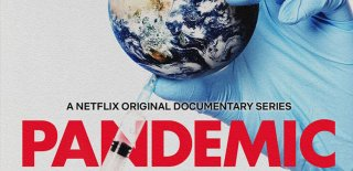 Netflix'in Virüs Dizisi Pandemic How to Prevent an Outbreak İncelemesi ve İzleyici Yorumları