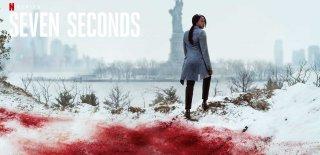 Netflix'in Suç ve Dram Dizisi: Seven Seconds Hakkında Bilgi, Oyuncu Kadrosu ve İzleyici Yorumları