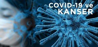 Kanser Hastalarının Koronavirüse Karşı Alması Gereken Önlemler