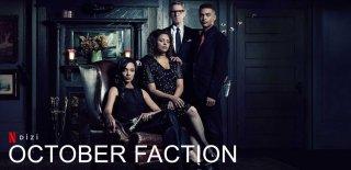 Netflix Dram Dizisi:October Faction Hakkında Bilgi ve İzleyici Yorumlar