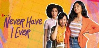 Netflix Komedi Dizisi: Never Have I Ever Hakkında Merak Edilenler