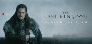 Netflix The Last Kingdom Dizisi Hakkında Bilgiler -  İzleyici Yorumları