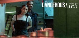 Netflix Dangerous Lies Filmi Hakkında Bilgiler ve İzleyici Yorumları