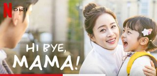 Netflix Güney Kore Yapım Hi Bye, Mama! Dizisi Hakkında Bilgiler ve İzleyici Yorumları