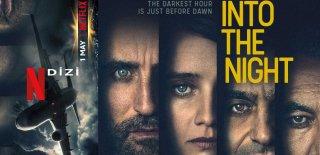 Netflix Into The Night Dizisi Hakkında Bilgiler ve İzleyici Yorumları
