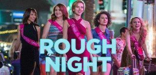 Rough Night Filmi Hakkında Bilgi - İzleyici Yorumları