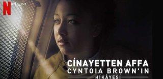 Netflix Orijinal Yapımı Cinayetten Affa: Cyntoia Brown'un Hikayesi Filmi Hakkında Bilgiler ve İzleyici Yorumları