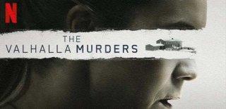Netflix Orijinal Yapımı The Valhalla Murders Dizisi Hakkında Bilgiler ve İzleyici Yorumları