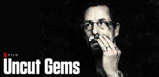 Netflix Uncut Gems Filmi Hakkında Bilinmesi Gerekenler ve İzleyici Yorumları
