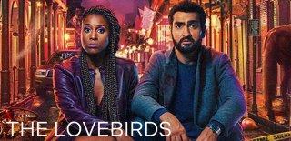 Netflix Orijinal Yapımı The Lovebird Filmi Hakkında Bilinmesi Gerekenler ve İzleyici Yorumları