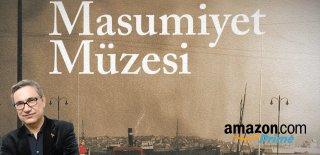 Orhan Pamuk'un Masumiyet Müzesi Romanı Amazon'un İlk Türk Dizisi Olacak
