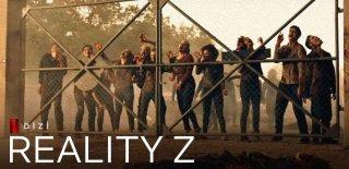Netflix Orijinal Yapımı Reality Z Dizisi Hakkında Bilgi - İzleyici Yorumları