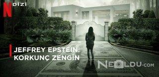 Netflix Jeffrey Epstein: Korkunç Zengin Mini Dizisi Hakkında Bilinmesi Gerekenler ve İzleyici Yorumları