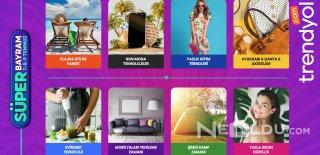 Trendyol Süper Bayram Fırsat İndirimleri Fiyatlar ve Ürünler