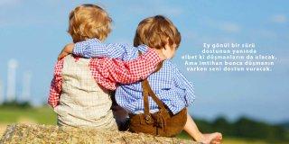 Arkadaşlık Sözleri - En Güzel, Etkileyici, Anlamlı, Resimli, Kısa Arkadaşlık Sözleri
