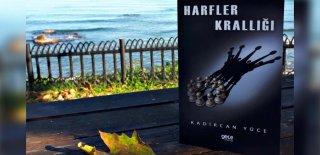 """Kadircan Yüce'nin """"Harfler Krallığı"""" İsimli Şiir Kitabı Tüm Seçkin Kitapçılarda"""