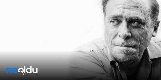 Charles Bukowski Sözleri, Şiirleri, En Güzel, Resimli, Özlü Charles Bukowski Sözleri