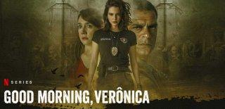 Good Morning Veronica Konusu, Oyuncuları ve Hakkında Bilinmesi Gerkenler