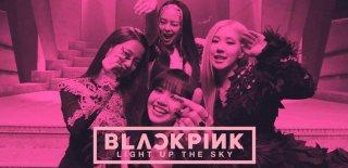 Netflix Yapımı Blackpink: Light Up the Sky Hakkında Bilinmesi Gerekenler