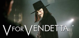 V for Vendetta Filmi Hakkında Bilinmeyen Bilgiler