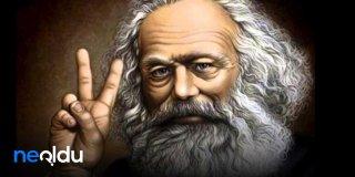 Karl Marx Sözleri, Karl Max'ın Efsane Olmuş Sözleri