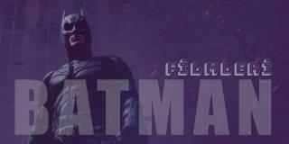 Batman Filmleri | Gelmiş Geçmiş En İyi ve IMDb Puanı Yüksek 20 Batman Filmi
