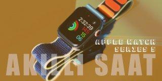 Apple Watch Series 5 Özellikleri ve İnceleme