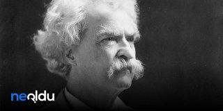 Mark Twain Sözleri -  Mark Twain'ın Düşündürücü Sözleri