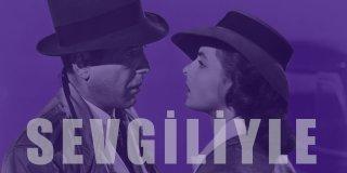 Aşk Filmleri - Sevgilinizle İzleyebileceğiniz En İyi 30 Romantik Aşk Filmi
