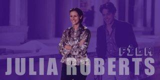 Hollywood Yıldızı Julia Roberts'ın En İyi ve En Yeni 20 Filmi (Güncel liste)