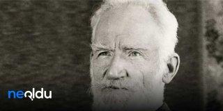 Bernard Shaw Sözleri, Nobel Ödüllü Yazar Bernard Shaw'ın Güzel Sözleri