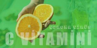 C Vitamini Corona Virüsü Enfeksiyonuna Karşı Korur mu?