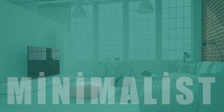 Sade, Şık ve Kullanışlı: En İyi 10 Minimalist Ev Dekorasyon Fikri