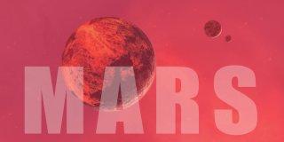 Mars Gezegeni Hakkında 30 İlginç Gerçek