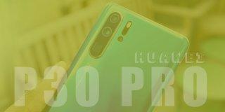 Huawei P30 Pro Özellikleri ve Fiyatı - Detaylı İnceleme