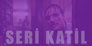 Seri Katil Filmleri | IMDb Puanı Yüksek En iyi 28 Seri Katil ve Cinayet Filmi