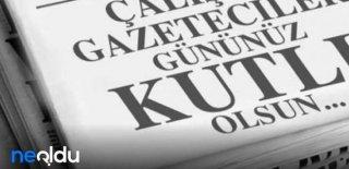Çalışan Gazeteciler Gününe Özel En Güzel Sözler