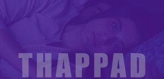 Thappad Filmi Hakkında İnceleme