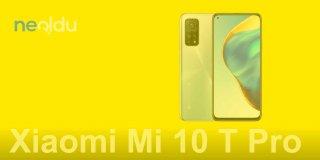 Xiaomi Mi 10 T Pro Teknik Özellikleri ve Fiyatı