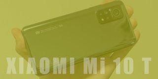 Xiaomi Mi 10 T Teknik Özellikleri ve Fiyatı