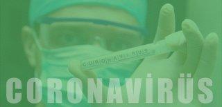 Korona (Corona) Virüs Nedir, Belirtileri Nelerdir ve Çözüm Önerileri