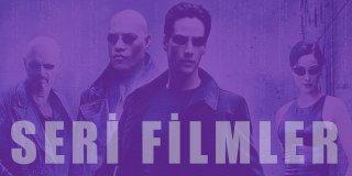 Seri Filmler | Seri Halinde Tekrar Tekrar İzleyeceğiniz Efsane Filmler