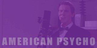 American Psycho Hakkında İlk Kez Duyacağınız 24 Gerçek